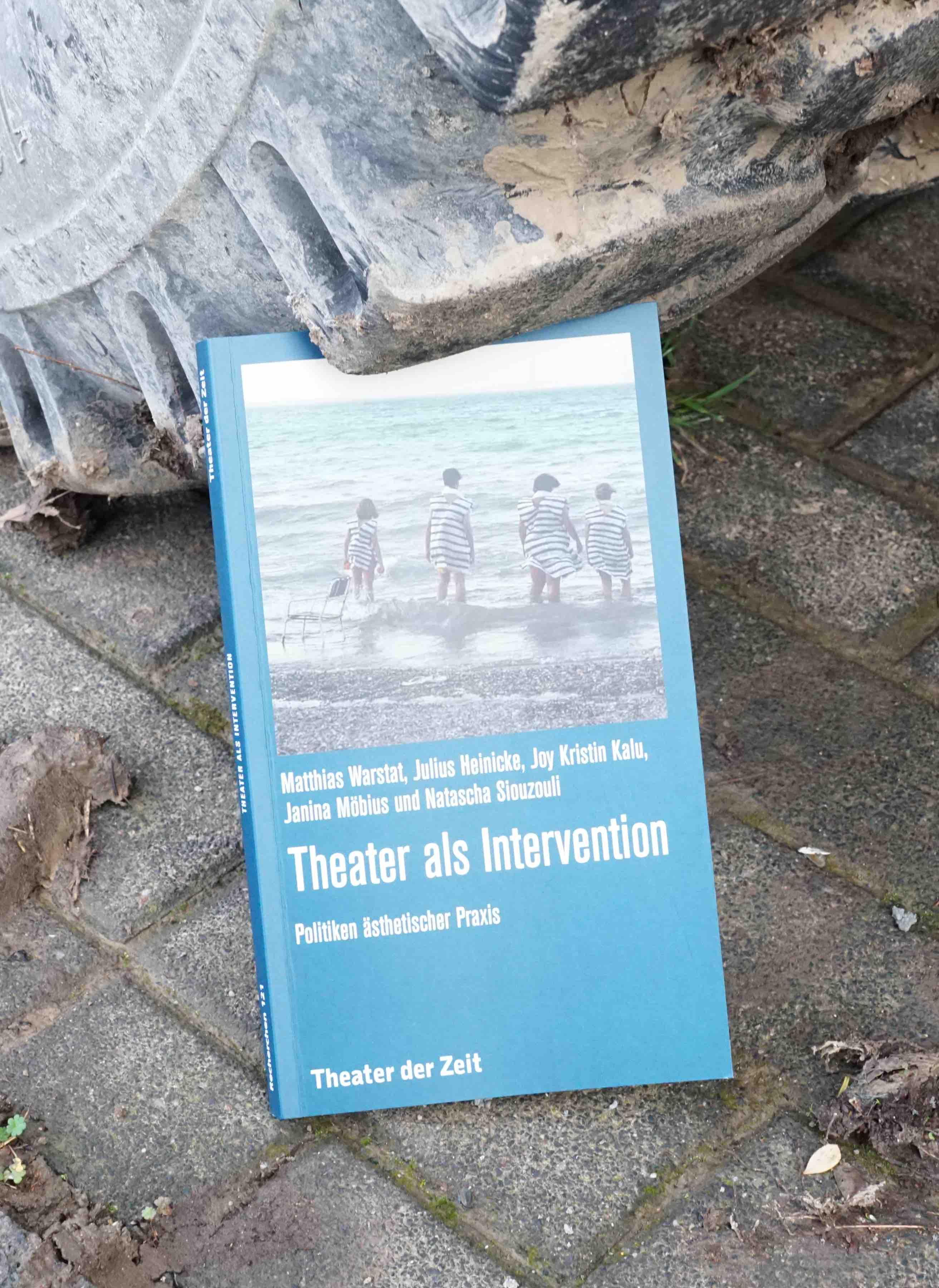 Warstat u.a. (Hg) 2015: Theater als Intervention – Rezension