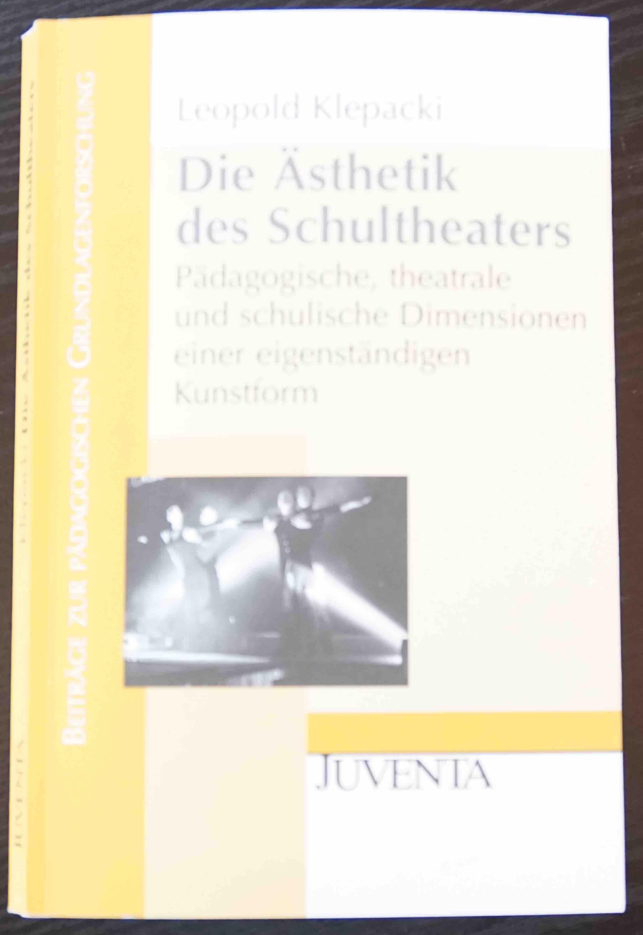 Klepacki (2007): Die Ästhetik des Schultheaters