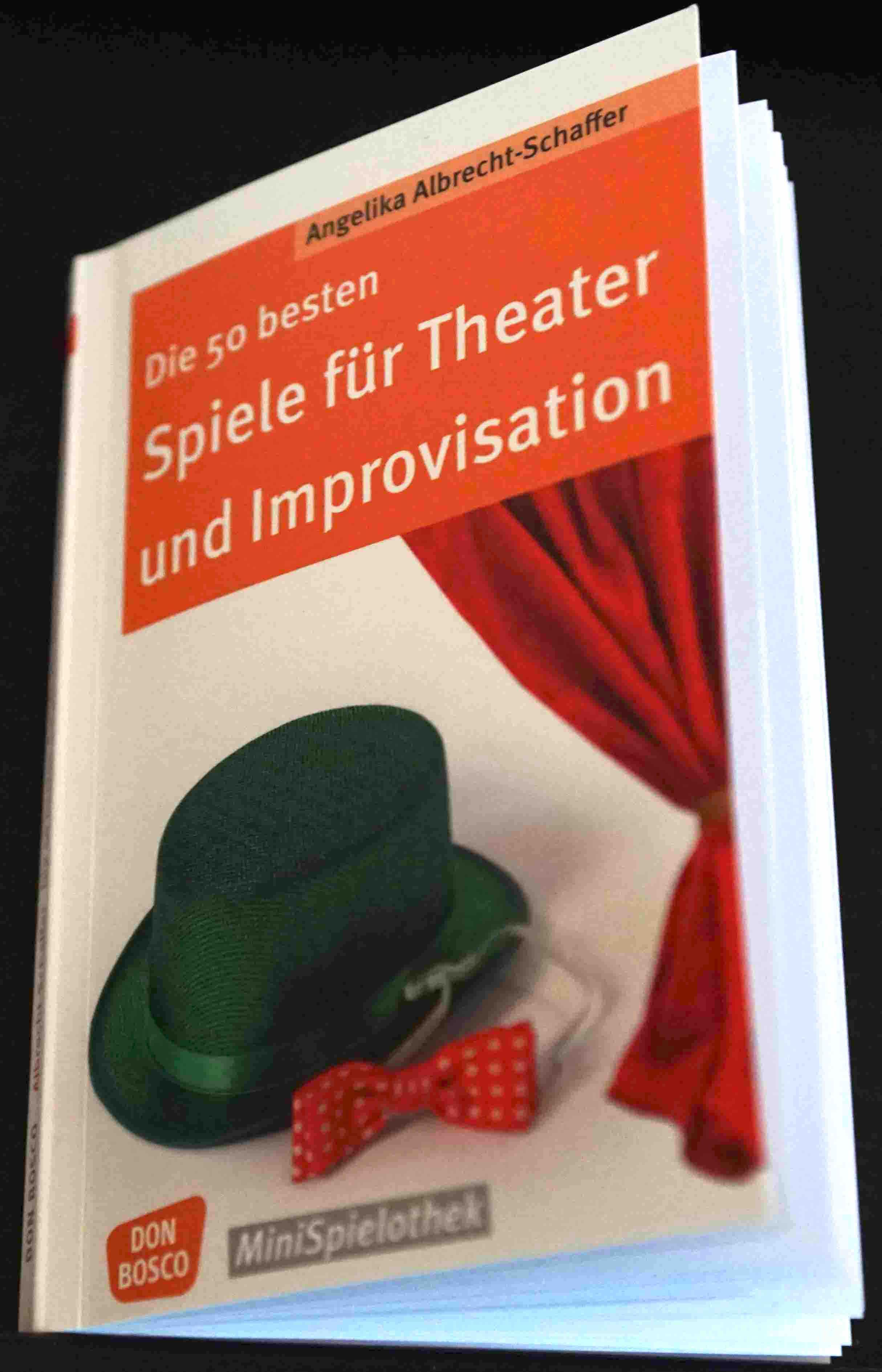 Albrecht-Schaffer 2016: Die 50 besten Spiele für Theater und Improvisation – Rezension