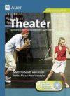 Hess 2012: Theater unterrichten – inszenieren – aufführen – Rezension