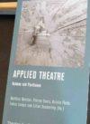 Warstat u.a. (Hg) 2017: Applied Theatre. Rahmen und Positionen – Rezension