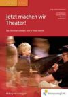Weidemann (Hg) 2010: Jetzt machen wir Theater – Rezension