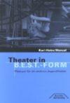 Wenzel (2006): Theater in B.E.S.T.-Form. Plädoyer für ein anderes Jugendtheater