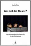 Seitz (2015): Was soll das Theater? – Rezension