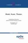 Barth (Hg) 2016: Musik. Kunst. Theater – Rezension