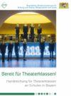 Bayerisches Staatsministerium für Bildung und Kultus, Wissenschaft und Kunst (Hg) 2017: Bereit für Theaterklassen! – Rezension