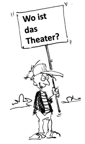 Wo ist das Theater