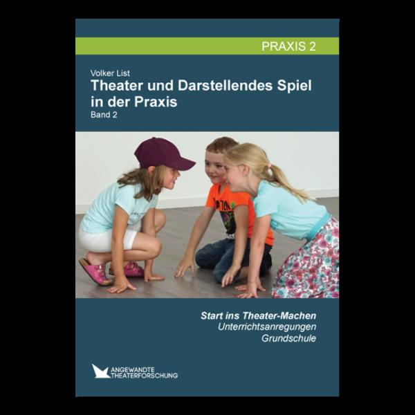 Unterrichtsplanung Darstellendes Spiel/ Theater Grundschule