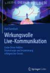 Gundlach, Axel 2013- Wirkungsvolle Live-Kommunikation
