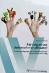 Andrecht 2012: Partizipatives Unternehmenstheater – Rezension